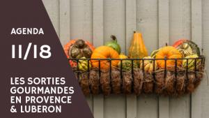 Top des sorties gourmandes en Provence & Luberon