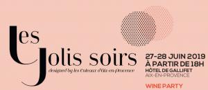 """""""Les Jolis Soirs"""" 27 et 28 juin à Aix / by Les Coteaux d'Aix en Provence @ Hôtel Galifet"""